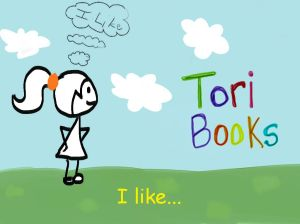 Tori Books by Tawania and Tyra Murdock